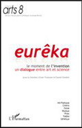 Eurêka : Le moment de l'invention : Un dialogue entre art et science