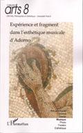 Expérience et fragment dans l'esthétique musicale d'Adorno