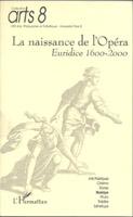 La naissance de l'Opera : Euridice 1600-2000